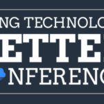 Using Technology Better Conference This September