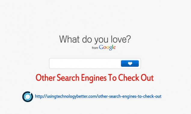 Other Search Engines You Should Check Out