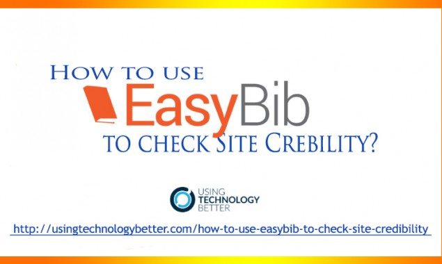 How to Use EasyBib to Check a Site's Credibility