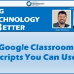 Google Classroom Scripts You Can Use