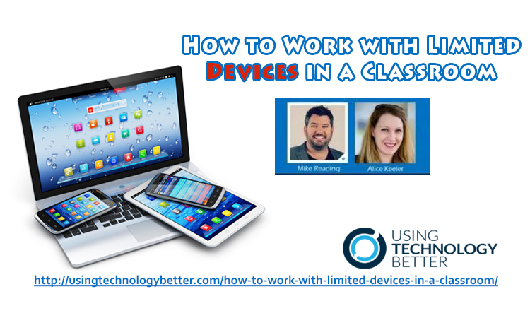 How to Work with Limited Devices in a Classroom