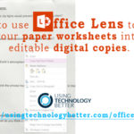 Office Lens App: An Essential Tool For Your Teacher Toolkit