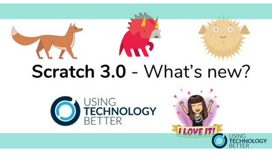 Scratch 3.0 – What's new?