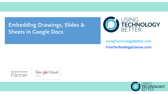 Embedding Drawings, Slides & Sheets in Google Docs