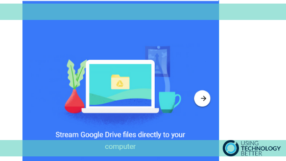 Getting started with Google Drive File Stream