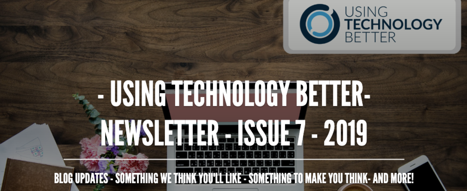 Newsletter Issue 7 - 2019