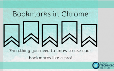 Bookmarks in Chrome – Everything you need to know to use your bookmarks like a pro!