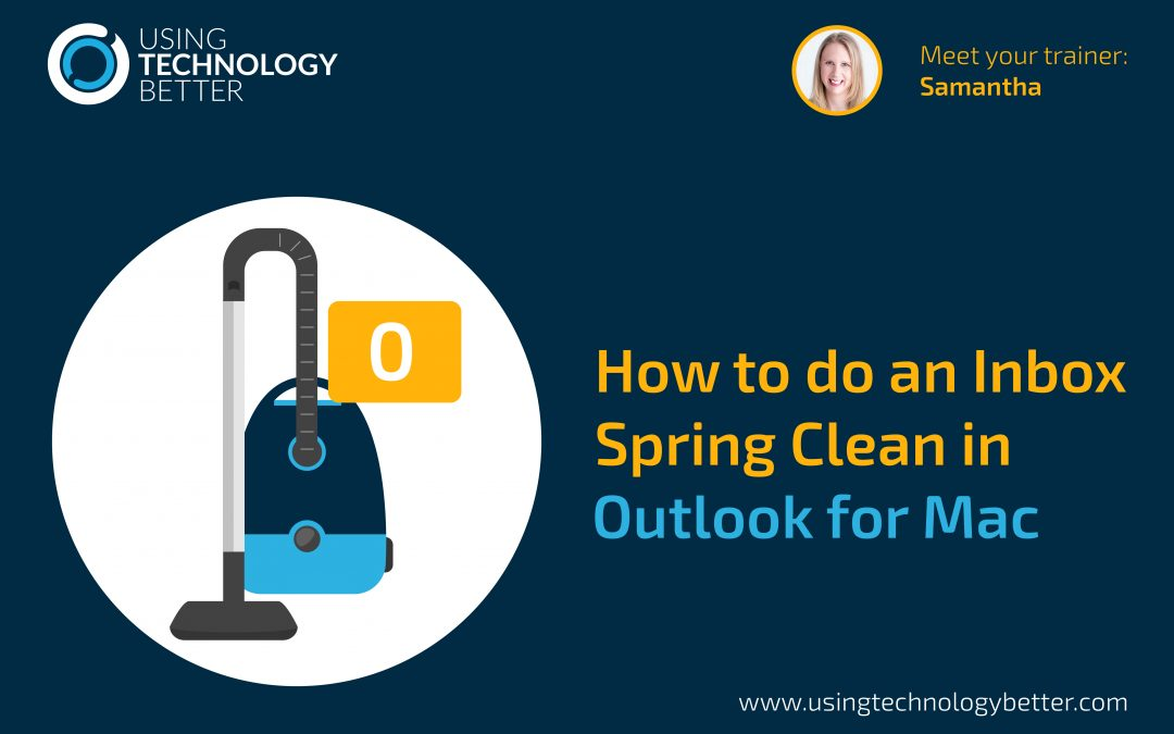 How to do an Inbox spring clean in Outlook for Mac