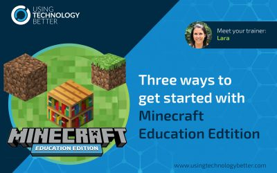 Three ways to get started with Minecraft Education Edition