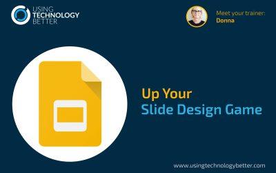 Up your Slide Design Game