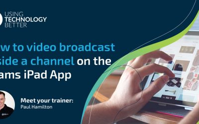 How to video broadcast inside a channel on the Teams iPad App