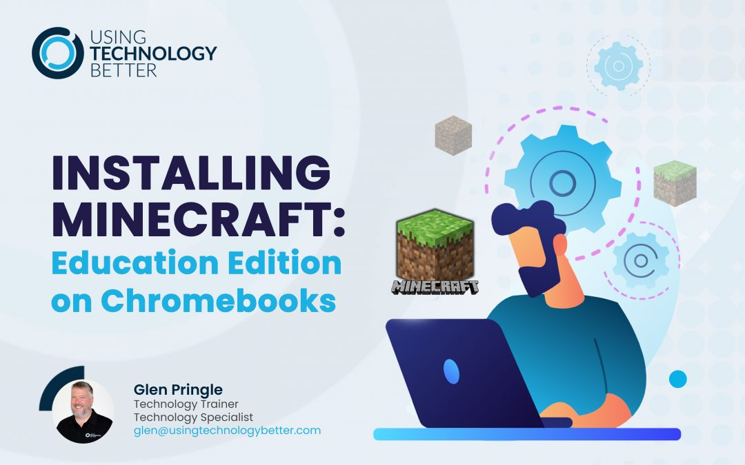 Installing Minecraft: Education Edition on Chromebooks