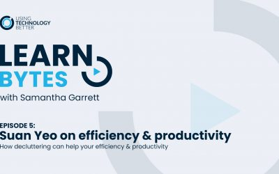 LearnBytes episode #5 – Suan Yeo: How decluttering can help your efficiency & productivity
